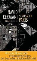 Sozusagen Paris: Roman von Kermani, Navid | Buch | Zustand gut