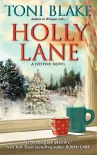 Destiny: Holly Lane 4 by Toni Blake (2011, Paperback) ~VERY GOOD TO LN CONDITION