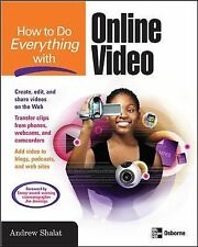 How to Do Everything with Online Video, Shalat, Andrew, Good Condition, Book