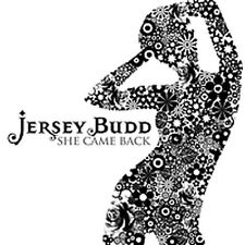 """JERSEY BUDD 7"""" She Came Back  /  Long Way To Go 500 MADE VINYL Rare NEW"""