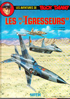 Buck Danny 44. Les Agresseurs. BERGESE 1988. Neuf