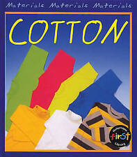 Cotton (Materials), New, Oxlade, Chris Book
