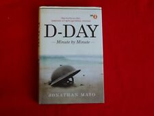 D-DAY: Minute By Minute By Jonathan Mayo (2014) HCDJ