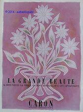 PUBLICITE CARON POUDRE CREME DEMAQUILLANTE LOPHOPHORE BEAUTE DE 1956 FRENCH AD