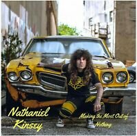 Nathaniel Kinsey Making the Most Out of Nothing CD Glam Metal Private Press