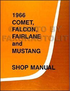 1966 Ford Shop Manual 66 Mustang Ranchero Falcon Fairlane Futura Repair Service