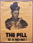 Original Vintage Poster Pill Is No Birth Control 1970S Pope Catholic Church