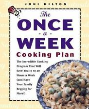 The Once-a-Week Cooking Plan: The Incredible Cooking Program That Will Save You