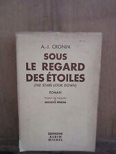 A.J.Cronin: Sous le regard des étoiles/ Editions Albin Michel, 1937