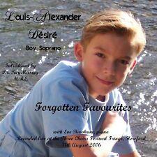LOUIS-ALEXANDER DÉSIRÉ - Boy Soprano - Forgotten Favourites - 2006