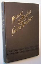 HISTORY AND REUNION OF FALLEY SEMINARY W. Dempster Chase 1890 HC Fulton, NY - M