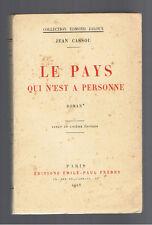 LE PAYS QUI N'EST A PERSONNE JEAN CASSOU EDITIONS EMILE-PAUL FRERES 1928