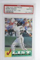 1994 Upper Deck Fun Packs Barry Bonds #237 PSA 10 Gem Mint Pop 7