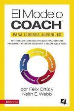 Especialidades Juveniles: El MODELO COACH para líderes Juveniles by Keith E....