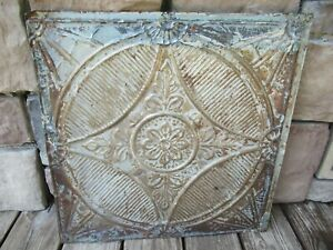 EARLY ANTIQUE ORNATE TIN CEILING WALL TILE ORIGINAL FINISH OLD SALVAGE METAL