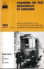 CHEMINS de FER RÉGIONAUX et URBAINS - N° 162 (1980 - 6) (CFRU - FACS) (Train)