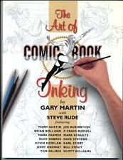 The Art of Comic Book Inking    Gary Martin     Dark Horse