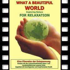 Relax DVD 2017 Wellness, Entspannungsreise auch ideal für Arztpraxis, Warteräume