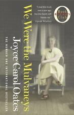 We Were the Mulvaneys by Joyce Carol Oates (Trade Paperback)