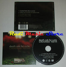 CD Singolo DEATH CAB FOR CUTIE Crooked teeth 2006 eu ATLANTIC (S2) mc dvd