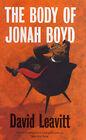 The Body Of Jonah Boyd By David Leavitt (Paperback book)