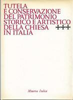 (Giovanni Fallani) Tutela e conservazione del patrimonio artistico della chiesa