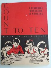 COUNT TO TEN Beginners Workbook in Numbers Student Workbook 48 pages