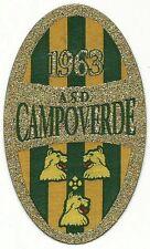 CALCIO - SCUDETTO in tessuto - A.S.D. CAMPOVERDE 1963 - vedi >>>>