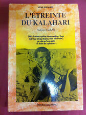 L'ÉTREINTE DU KALAHARI / FRANÇOIS BALSAN