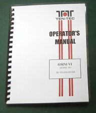 Tentec Omni Vi Model 563 Operator's Manual, comb bound and protective covers