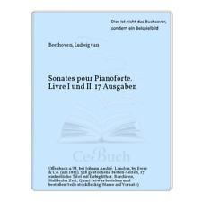 Beethoven, Ludwig van: Sonates pour Pianoforte. Livre I und II. 17 Ausgaben