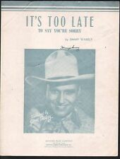 It's Too Late To Say You're Sorry 1942 Gene Autry Sheet Music