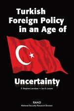 Turkish Foreign Policy in an Age of Uncertainty - Armenia, Azerbaijan, Iran...