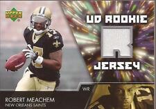ROBERT MEACHEM 2007 Upper Deck UD Rookie Jersey New Orleans Saints
