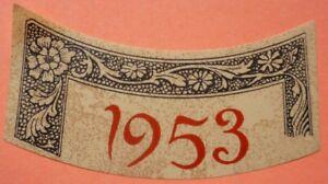 ETIQUETTE MILLESIME BOURGOGNE 1953 MISSEREY NEUVES