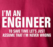 Funny I'M AN ENGINEER  T-Shirt - College Frat Party Humor Sexy 100% Ringspun Tee