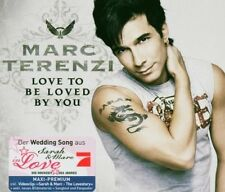 Marc Terenzi Love to be loved by you (2005) [Maxi-CD]