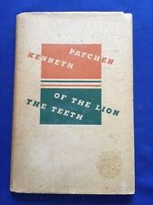 THE TEETH OF THE LION - FIRST EDITION BY KENNETH PATCHEN