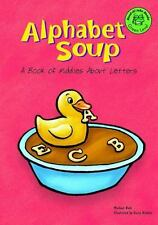 Alphabet Soup: A Book of Riddles About Letters (Read-it! Joke Books)-ExLibrary