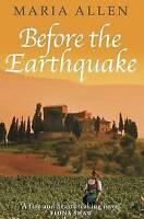 Before the Earthquake, Maria Allen, Very Good Book