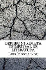 Orpheu N1 Revista Trimestral de Literatura by Luis Montalvor (2017, Paperback)