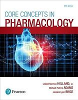Core Concepts in Pharmacology, Paperback by Holland, Leland Norman, Jr., Ph.D...