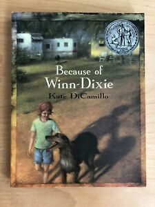 Because of Winn-Dixie by Kate DiCamillo Paperback book Newberry Honor