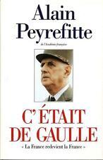 C'était De Gaulle -  La France redevient la France