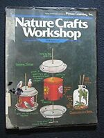 Nature Crafts Workshop [Jun 01, 1981] Kirkman, Will