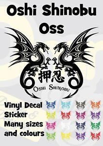 Oshi shinobu Oss Karate Dragon Vinyl Transfer Sticker Decal Car Wall Window
