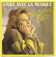 """FERRY Catherine 45T 7""""  SP  VIVRE AVEC LA MUSIQUE  RARE"""