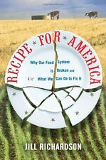 Recipe for America: Why Our Food System is Broken