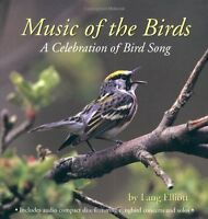Music of the Birds: A Celebration of Bird Song by Lang Elliott