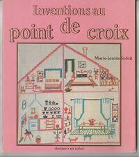 Inventions au point de croix Marie-Janine Solvit